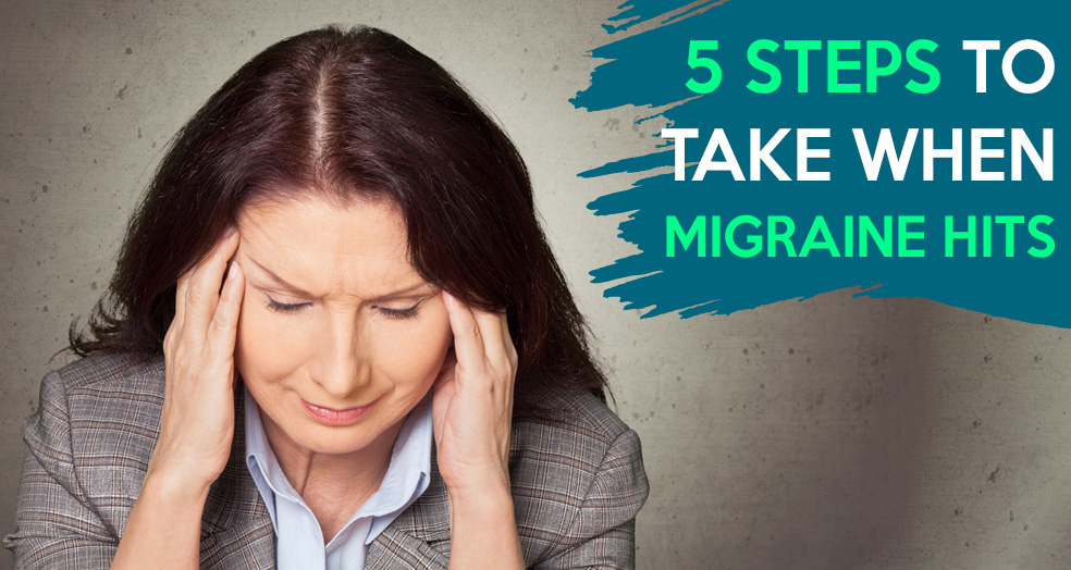 5-steps-to-take-when-migraine-hits